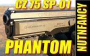 CZ 75  SP 01   Phantom